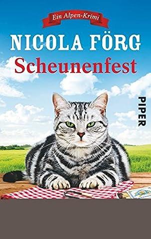 Scheunenfest: Ein Alpen-Krimi (Alpen-Krimis, Band 6)