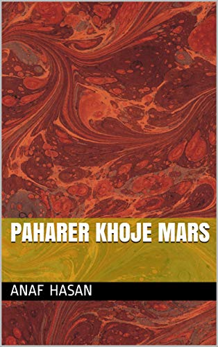 Paharer khoje mars (Galician Edition) por Anaf hasan