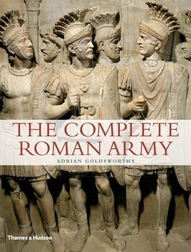 The Complete Roman Army by Adrian Goldsworthy Reprint Edition (2011)