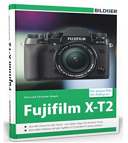Preisvergleich Produktbild Fujifilm X-T2: Für bessere Fotos von Anfang an!
