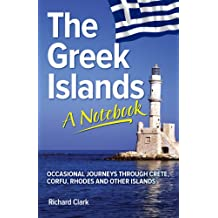 The Greek Islands - A Notebook