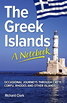 The Greek Islands - A Notebook by [Clark, Richard]