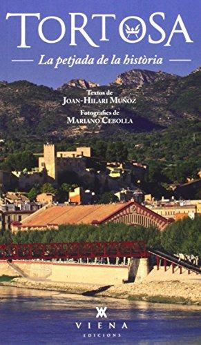 Tortosa. Guia Monumental (Fora de col·lecció) por Joan-Hilari Muñoz i Sebastià