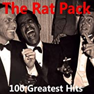The Rat Pack: 100 Greatest Hits