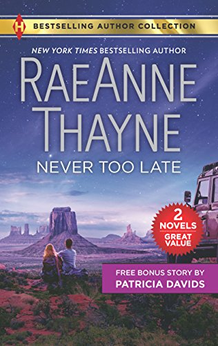 Never Too Late & His Bundle of Love: Never Too Late (Harlequin Bestselling Author - Romance-bundles Harlequin