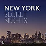 New York secret nights. Ediz. inglese e tedesca. Con disco in vinile