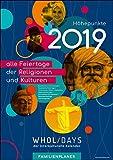 wholidays - der interkulturelle Kalender 2019 - Familienplaner, DIN A4, offen 59,4 x 21cm (Alle Feiertage der Religionen und Kulturen: christlich, orthodox, Buddhismus, Hinduismus, Islam, Judentum)