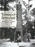 Tromper l'ennemi : L'invention du camouflage moderne en 1914-1918 de Cécile Coutin (24 octobre 2012) Broché