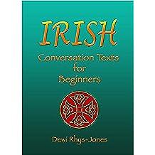 Irish Conversation Texts for Beginners (Irish Edition)