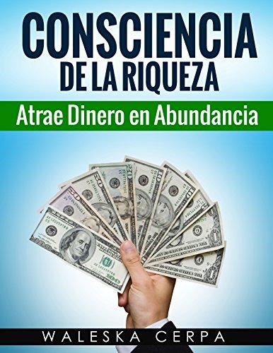consciencia-de-la-riqueza-atrae-dinero-en-abundancia
