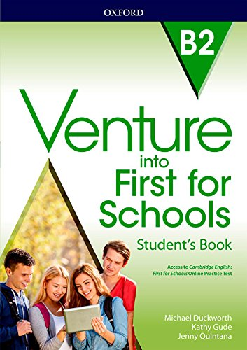 Venture into First for Schools: Venture Into First Student's Book por Michael Duckworth