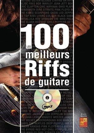 tauzin-bruno-100-meilleurs-riffs-guitare-guitar-book-cd