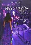 Libros PDF Mas Que Mi Vida Narrativa Juvenil (PDF y EPUB) Descargar Libros Gratis