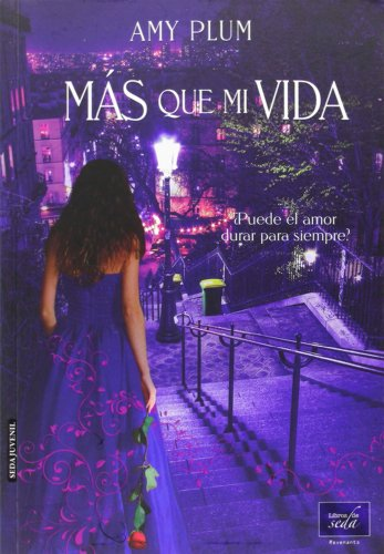 Más Que Mi Vida (Narrativa Juvenil)