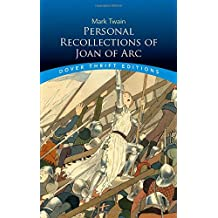 Personal Recollections Joan ARC (Dover Thrift Editions)