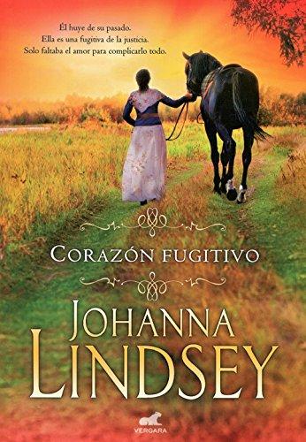 Descargar Libro Corazón Fugitivo (AMOR Y AVENTURA) de Johanna Lindsey