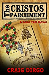 The Cristos Parchment (John Taft Series Book 3) (English Edition)