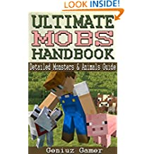 ULTIMATE MOBS HANDBOOK: Detailed Monsters & Animals Guide