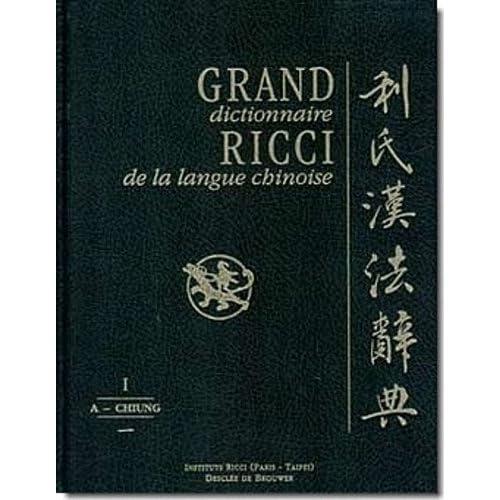 Grand Dictionnaire Ricci de la Langue Chinoise 7 Vol