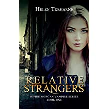 Relative Strangers (Sophie Morgan Vampire Series Book 1)