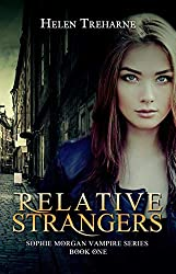 Relative Strangers (Sophie Morgan Vampire Series Book 1)