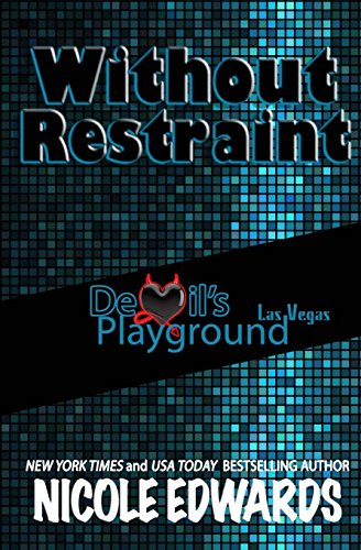 Without Restraint: Volume 2 (Devil's Playground)