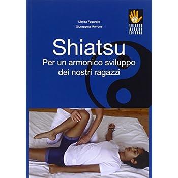 Shiatsu Per Un Armonico Sviluppo Dei Nostri Ragazzi