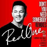 Don't You Need Somebody (feat. Enrique Iglesias, R. City, Serayah & Shaggy) [Josh Bernstein - Rannix Remix]