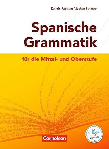 Spanische Grammatik für die Mittel- und Oberstufe: Grammatik