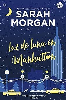 Luz de luna en Manhattan (Top Novel) de [Morgan, Sarah]