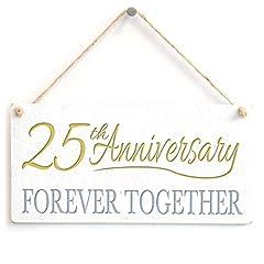Idea Regalo - 25th Anniversary Forever together–cute Little Home Decor di Twenty Fifth Anniversary Gift Sign