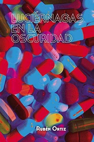 Luciérnagas en la oscuridad eBook: Ortiz, Rubén: Amazon.es: Tienda ...