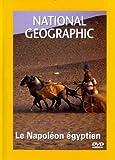 National Geographic - Le Napoléon égyptien