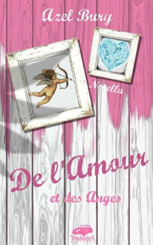 De l'Amour et des Anges: romance par Azel Bury