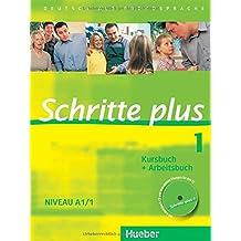 Schritte plus 1: Deutsch als Fremdsprache / Kursbuch + Arbeitsbuch mit Audio-CD zum Arbeitsbuch und interaktiven Übungen (SCHRPLUS)