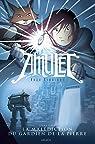 Amulet, Tome 2 : La malédiction du gardien de la pierre par Kibuishi