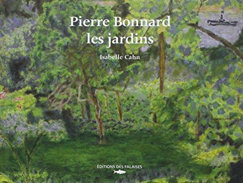 Pierre Bonnard : Les jardins Pdf - ePub - Audiolivre Telecharger