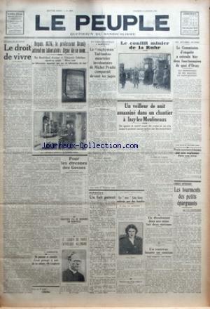 PEUPLE (LE) [No 3648] du 09/01/1931 - OPINIONS DE MILITANTS - LE DROIT DE VIVRE PAR V. VANDEPUTTE - NE POUVANT SE CONSOLER D'AVOIR PROVOQUE LA MORT DE SES ENFANTS - ELLE S'ASPHYXIE - DEPUIS 1876 - LE PROFESSEUR BRANLY ATTEND UN LABORATOIRE DIGNE DE CE NOM - POUR LES ETRENNES DES GOSSES - TROTZKY VA SE RENDRE EN NORVEGE - LE LEADER DU PARTI CATHOLIQUE ALLEMAND - EN CORRECTIONNELLE A BORDEAUX - LE RUGBYMAN TAILLANTOU MEURTRIER INVOLONTAIRE DE MICHEL PRADIE COMPARAIT DEVANT LES JUGES - RIPOSTES -