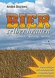 Bier selber brauen: einfach - günstig - lecker