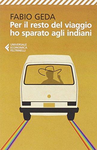 Fabio Geda: »Per il resto del viaggio ho sparato agli indiani« auf Bücher Rezensionen
