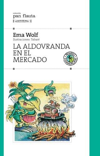 La aldovranda en el mercado por Ema Wolf