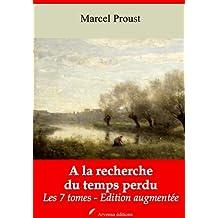 A la recherche du temps perdu  (édition intégrale - Enrichie d'annexes, d'annotations et de gravures) (French Edition)