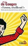 «Femme, réveille-toi!»: Déclaration des droits de la femme et de la citoyenne et autres écrits