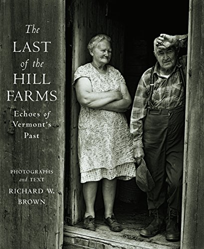 The Last of the Hill Farms: Echoes of Vermont's Past