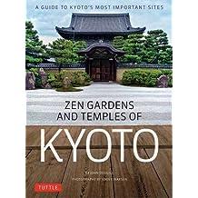 ZEN GARDENS & TEMPLES OF KYOTO