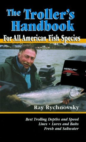 the-trollers-handbook-for-all-american-fish-species-by-ray-rychnovsky-1998-07-02