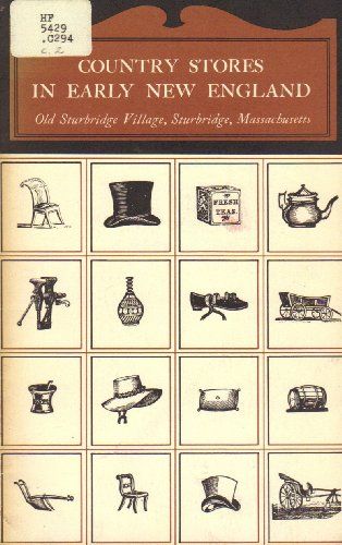 Sturbridge-serie (Country stores in early New England (Old Sturbridge Village booklet series))