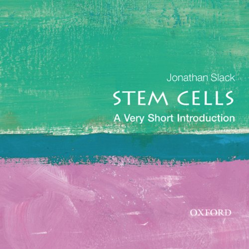Stem Cells: A Very Short Introduction
