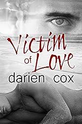 Victim of Love (English Edition)