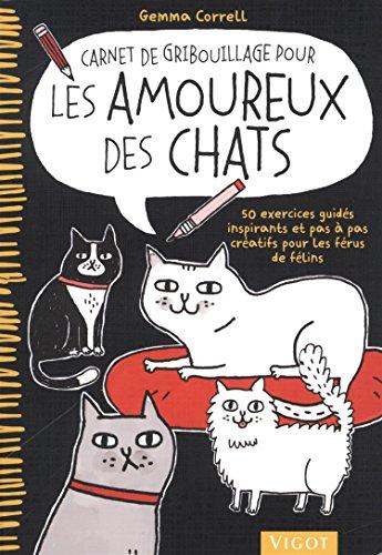 Carnet de gribouillage pour les amoureux des chats par Gemma Correll